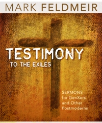 Testimony to the Exiles (available as a Kindle eBook)