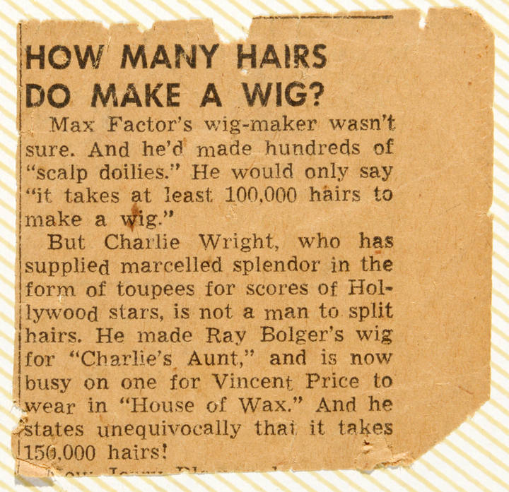 article written by a reporter who interviewed a wig-maker at Max Factor and Charlie Wright in 1953